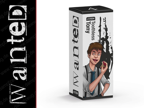 Wanted - Toothless Tony 10ml